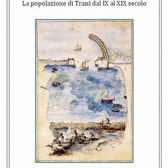 La popolazione di Trani dal IX al XIX secolo - copertina