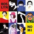 """""""Nomi """": il nuovo album del gruppo tranese Roslyn è online su tutti gli store"""