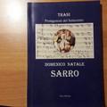 Domenico Sarro, ora non perdetevi la biografia scritta da Rino Mennea