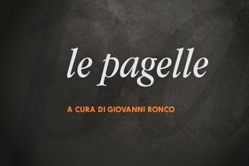 Le pagelle di Giovanni Ronco