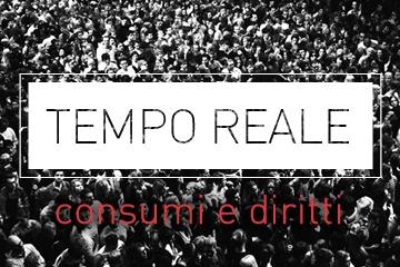 Tempo reale: rubrica di consumi e diritti