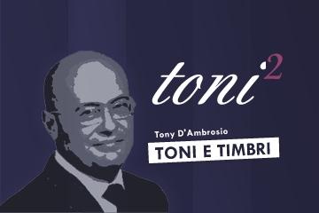 Toni2, Tony D'Ambrosio al quadrato