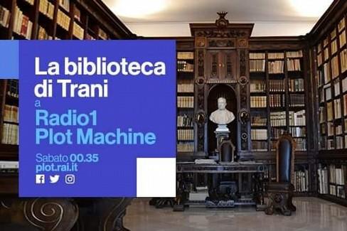 Radio 1, biblioteca di Trani